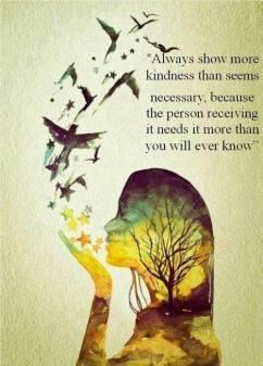 always show kindness